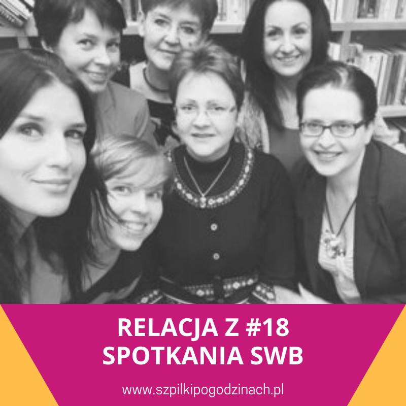 Relacja z#18 spotkania SWB