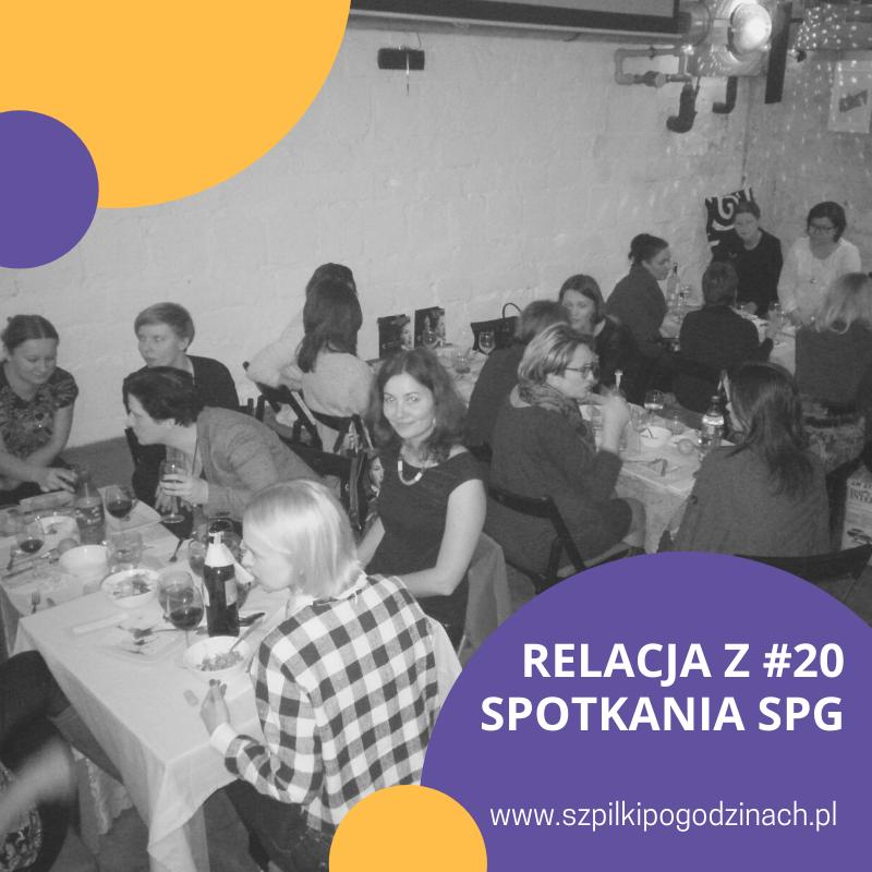 Relacja z#20 spotkania SPG