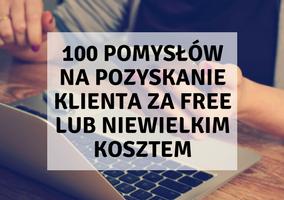 100 pomysłów na pozyskanie klienta