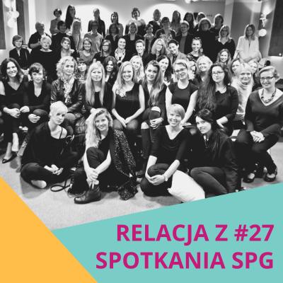 Relacja z#27 spotkania SPG