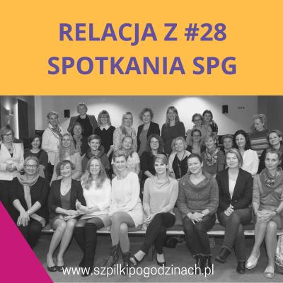Relacja z#28 spotkania SPG