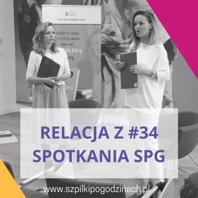 Relacja z#34 spotkania SPG