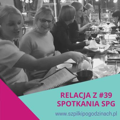 Relacja z#39 spotkania SPG
